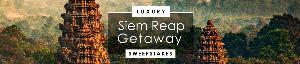 Win a Luxury Siem Reap Getaway