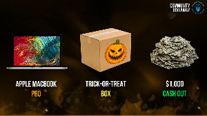 Win a Macbook Pro or Trick -or- Treat Box or $1000 cash!!