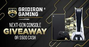 Win a Next-Gen Console or $500!