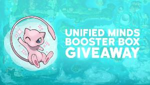 Win a Pokemon Unified Minds Booster Box
