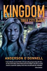 "Win  a signed copy of Kingdom Tiber City Blues by Anderson O'Donnell, a poster of the cover of Kingdom Tiber City Blues, a bottle of whiskey, and a copy of The Clash's ""London Calling""."