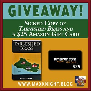 "Win a signed copy of ""Tarnished Brass"" & a $25 Amazon gift card!"