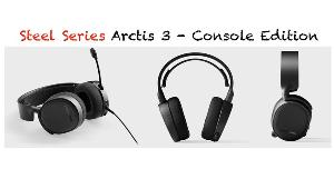 Win a SteelSeries Arctis 3 - Console Edition