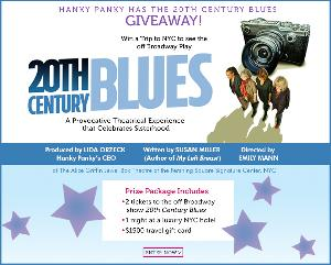 "Win a Trip and 2 tickets to the off-Broadway show ""20th Century Blues"""