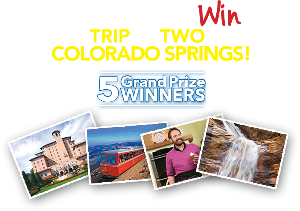 Win a Trip for 2 to Colorado Springs - 5 Winners