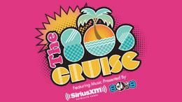 WIN: a trip for two on The 80s Cruise, featuring music presented by SiriusXM's '80s on 8!