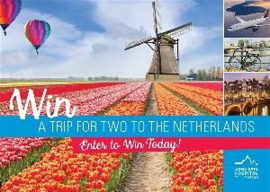 WIN A TRIP FOR TWO TO THE NETHERLANDS