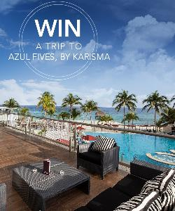 WIN: a Trip to Azul Fives Hotel, by Karisma in Playa Del Carmen, Mexico
