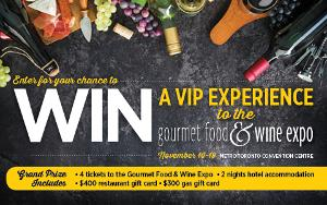 Win a VIP Experience to the Gourmet Food & Wine Exp
