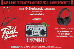 Win a wireless Skullcandy prize pack and tickets to see The Funk Hunters