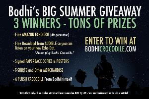 Win -Amazon Echo Dot!, -Audible Book, -Signed Paperbacks & Posters, -T-Shirts & Merch & -A Plush Crocodile From Bodhi!