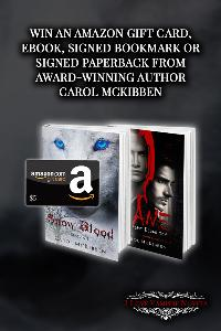 Win an Amazon Giftcard, Signed Bookmark, Signed Paperback or eBook from Award-Winning Author Carol McKibben!