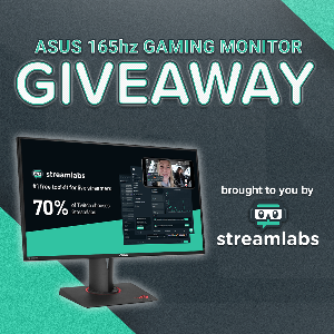 Win an ASUS 165hz Monitor!!