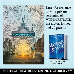 Win an exclusive private screening of Wonderstruck for you and 25 guests!