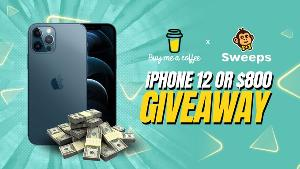 Win an iphone 12 or $800!!