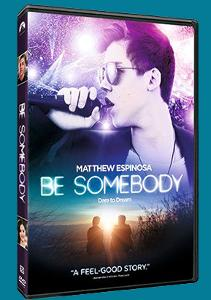 "Win ""Be Somebody"" on DVD!!!"
