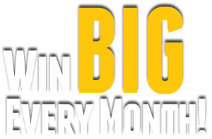 Win Big Every month