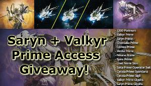 Win Dual Saryn and Valkyr Prime Access Pack + Platinum!!