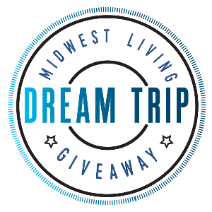 WIN: Midwest Living Dream Trip Sweepstakes