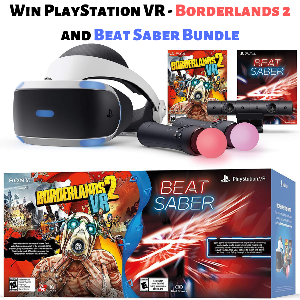 Win New PlayStation VR – Borderlands 2 and Beat Saber Bundle