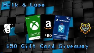 Win One $50 Giftcard (XBOX, AMAZON, PSN or STEAM)!