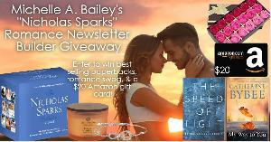 """Win one 8 piece box set of Nicholas Sparks paperback books featuring all of your favorites, One paperback copy of """"My Way to You"""" by Catherine Bybee, One paperback copy of """"The Speed of Light"""" by Elissa Grossell Dickey, One romance candle, + more..."""