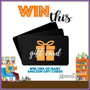 Win one of many Amazon gift cards!-11 WINNERS!