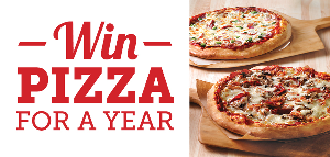 WIN PIZZA FOR A YEAR