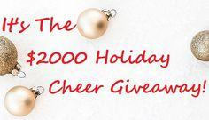 Win Some Holiday Cheer $2000 Cash Giveaway