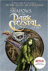 Win The Dark Crystal: Age of Resistance Prize Pack: Heroes of the Resistance: A Guide to the Characters of The Dark Crystal (Hardcover), Age of Resistance; Aughra's Wisdom of Thra (Hardcover), and Shadows of the Dark Crystal (Paperback) Total ARV $32.9