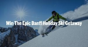 Win the Epic Banff Holiday Ski Getaway