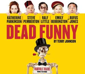 Win tickets to see top comedy stars on stage in Dead Funny in the West End!