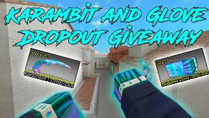 Winner will be receiving A Karambit Dropout and a Glove Dropout In Counter Blox!!