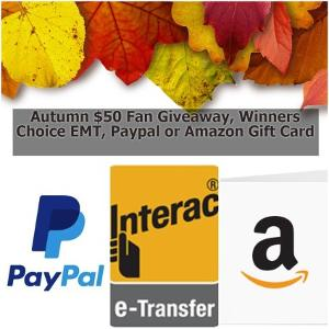 Winners choice of a $50 Amazon, Paypal or Email Money Transfer