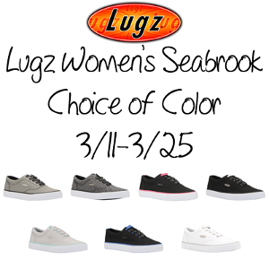 Winners Choice of Color Lugz Women's Seabrook Shoes