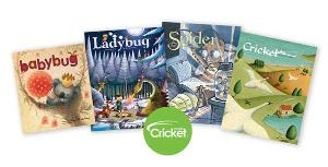 Your choice of subscription to one of the Cricket Media family of magazines! (ARV $29.95)